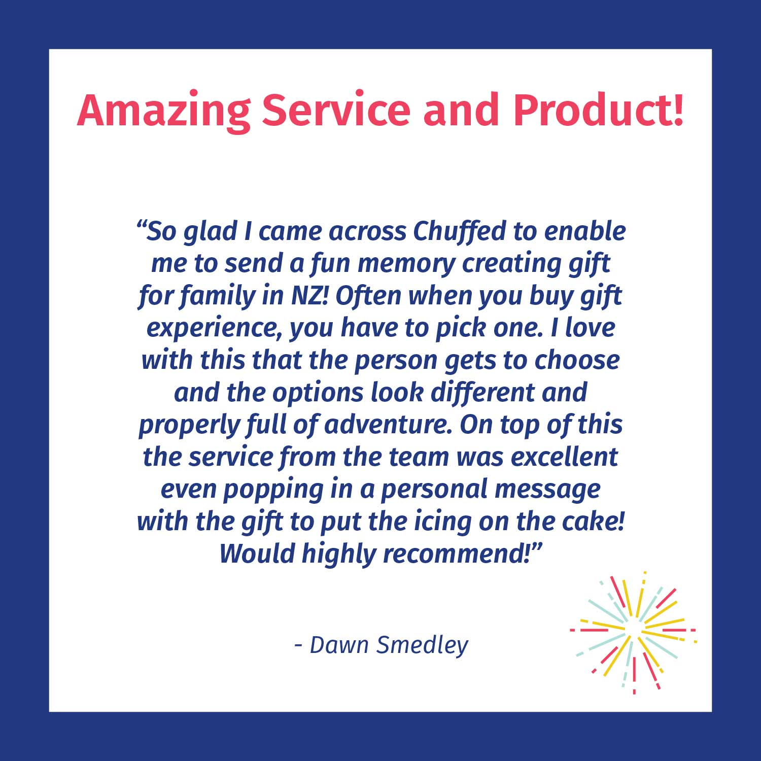 Amazing service and product - Chuffed customer review