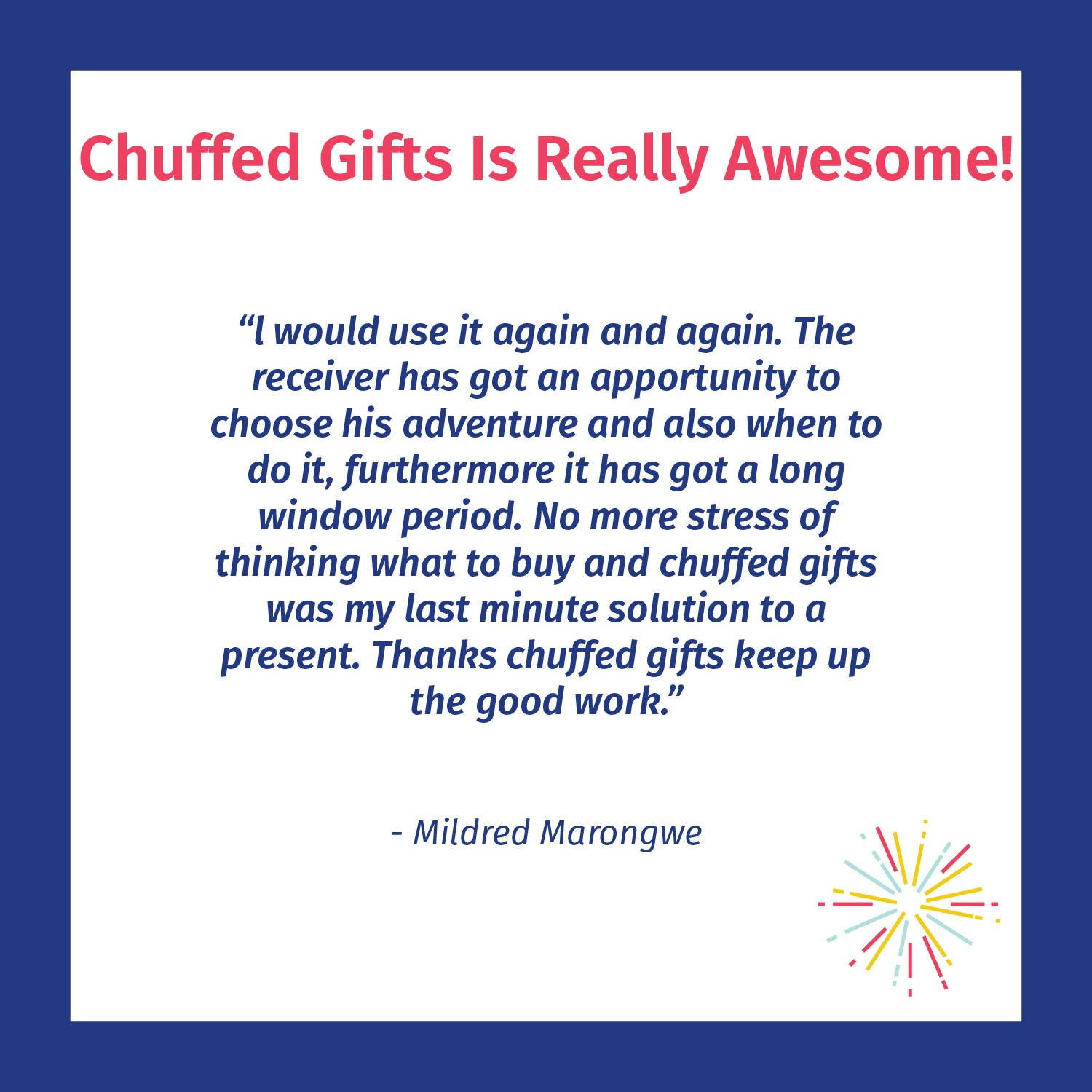 Chuffed Gifts is really awesome - Chuffed customer review