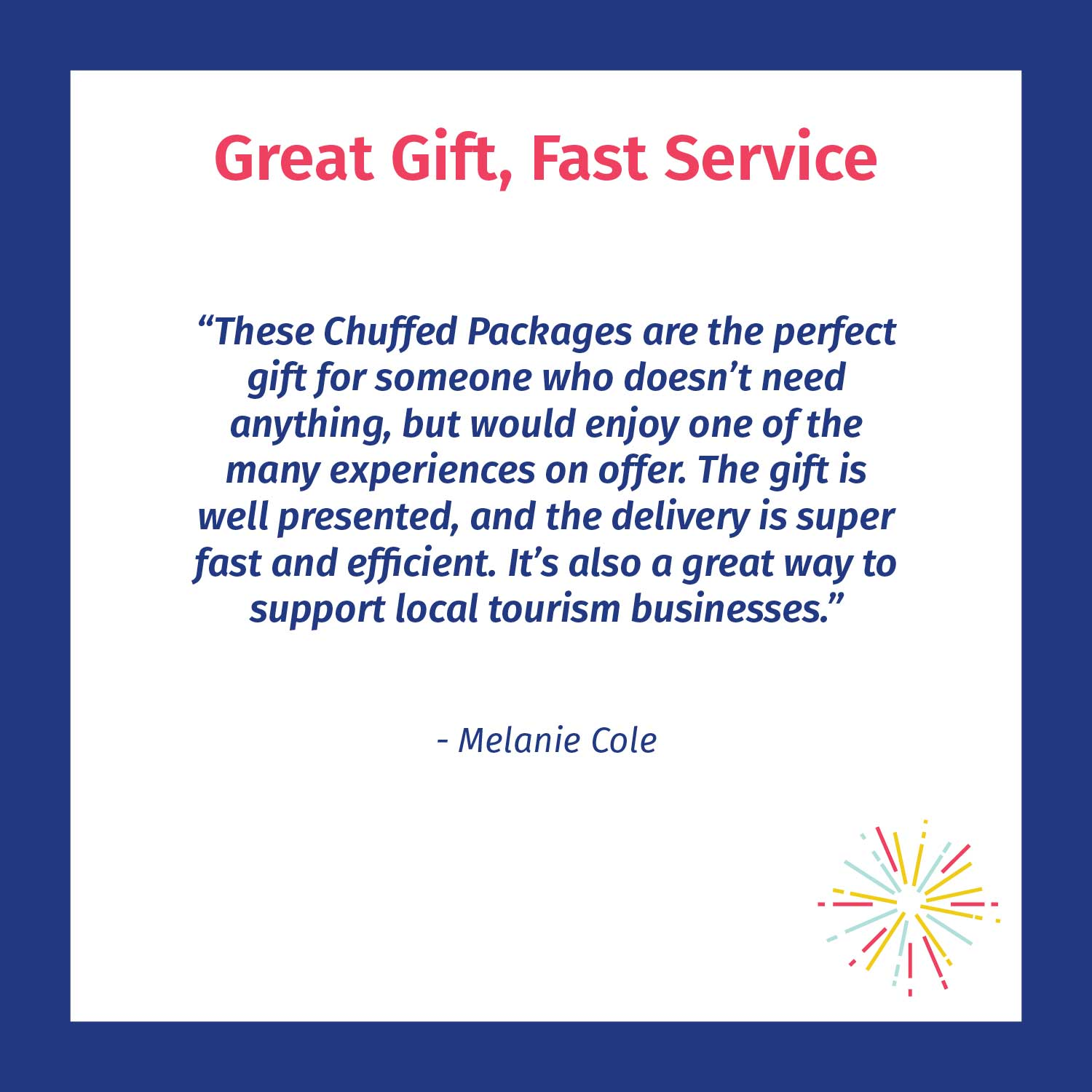 Great-gift,-fast-service---Chuffed-customer-review
