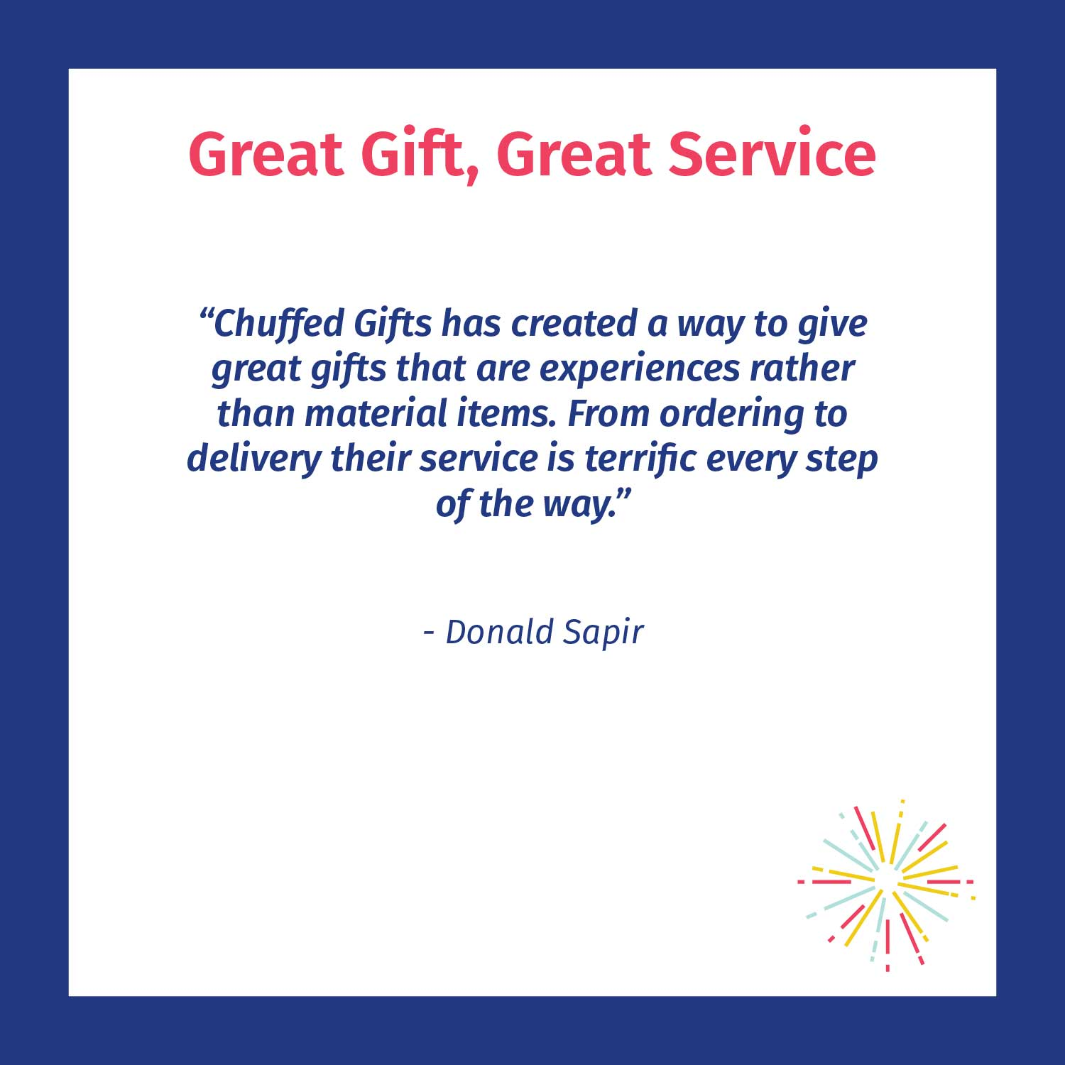 Great gift, great service - Chuffed customer review