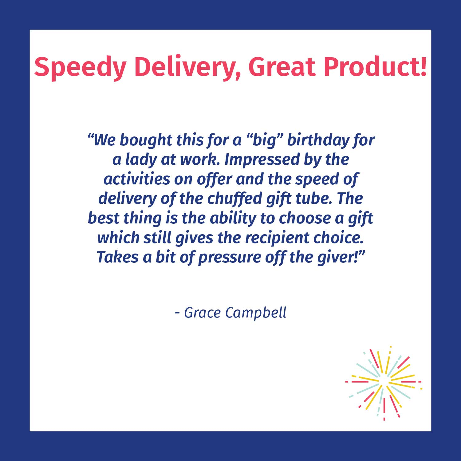Speedy delivery - great product - Chuffed customer review