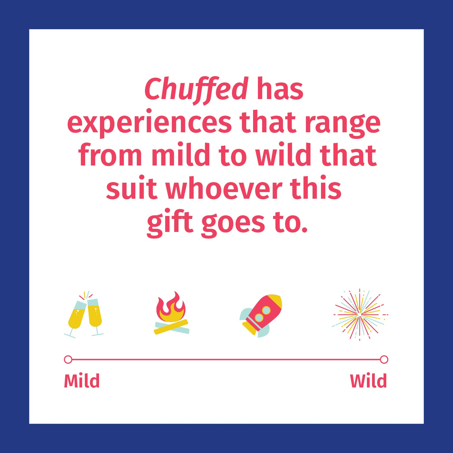 Chuffed gift experiences range from mild to wild